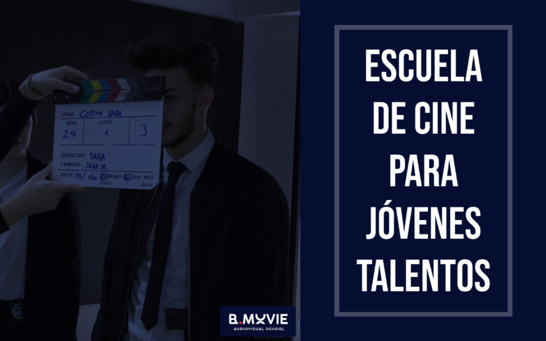Filmmaking: es una Escuela de Cine para Jóvenes Talentos